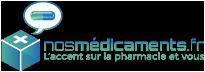 Nos Médicaments, blog d'information sur la pharmacie et nos médicaments